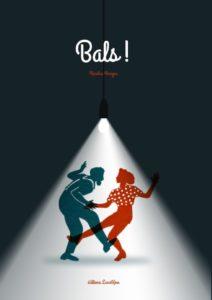 BALS ! | Le livre